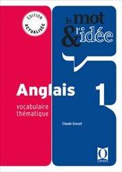 Le mot & l'idée, anglais 1