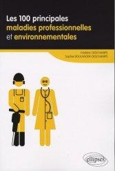 Les 100 prinicpales maladies professionnelles et environnementales