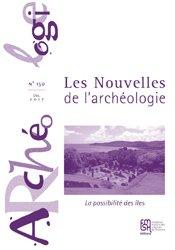 Les Nouvelles de l'archéologie, n° 150/décembre 2017