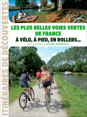Les plus belles voies vertes de France-ouest-france-9782737362354