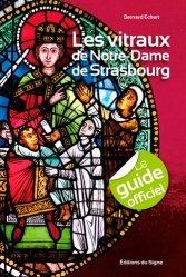 Les vitraux de Notre-Dame de Strasbourg