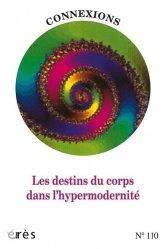 Les destins du corps dans l'hypermodernité