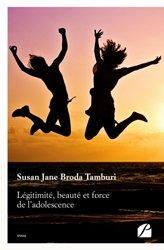 Légitimité, beauté et force de l'adolescence