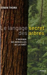 Le langage secret des arbres