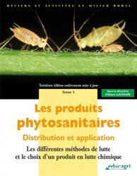 Les produits phytosanitaires Tome 1
