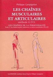 Les chaînes musculaires et articulaires - Méthode G.D.S Tome 3