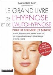 Le grand livre de l'hypnose et de l'autohypnose