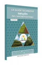 Le guide technique de l'hydroseeding