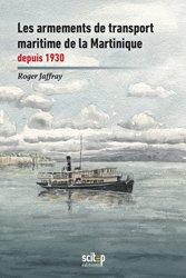 Les armements de transport maritime de la Martinique depuis 1930
