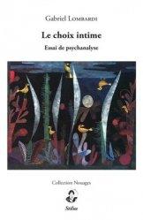 Le choix intime : essai de psychanalyse