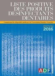 Liste positive des produits désinfectants dentaires (LPDD)