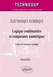 Logique combinatoire et composants numériques