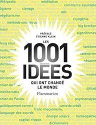 1001 idées qui ont changé le monde