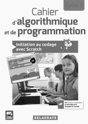 2017 cahier d'algorithmique et de programmation cycle 3 professeur-delagrave-9782206102221