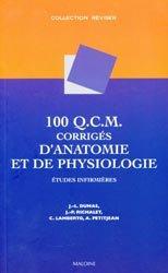 100 QCM corrigés d'anatomie et de physiologie