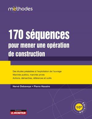 170 séquences pour mener une opération de construction-le moniteur-9782281141276