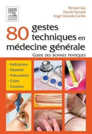 80 gestes techniques en médecine générale-elsevier / masson-9782294753046