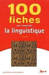 100 Fiches pour Comprendre la Linguistique (5e Edition)