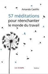 56 méditations pour réenchanter le monde du travail