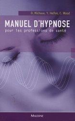 Manuel d'hypnose pour les professions de santé