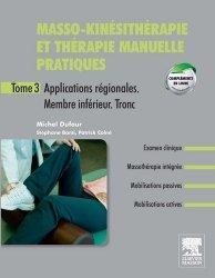 Masso-Kinésithérapie et thérapie manuelle pratiques T3