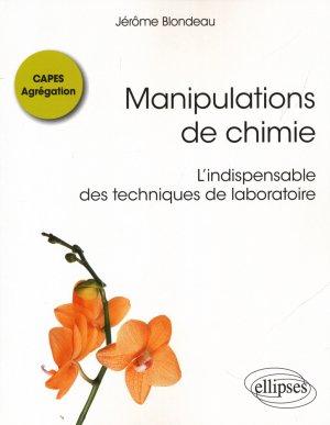 Manipulations de chimie - CAPES Agrégation-ellipses-9782340017849