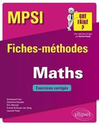 Maths MPSI - Fiches-méthodes et exercices corrigés