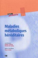 Maladies métaboliques héréditaires