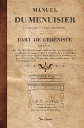 manuel du menuisier suivi de l 39 art de l 39 b niste m nosban 9782812908637 de boree livre. Black Bedroom Furniture Sets. Home Design Ideas