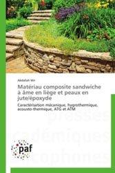 Matériau composite sandwiche à âme en liège et peaux en jute/époxyde