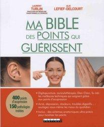 Ma bible des points qui guérissent