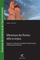 Mécanique des roches - Défis et enjeux