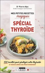 Mes Petites Recettes Magiques, spécial thyroïde
