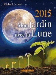 Jardiner avec la lune for 2015 jardin lune