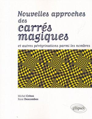 Nouvelles approches des carrés magiques et autres pérégrinations parmi les nombres-ellipses-9782340017597