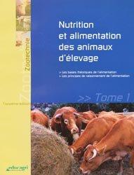Nutrition et alimentation des animaux d'élevage Tome 1