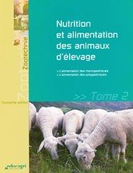 Nutrition et alimentation des animaux d'élevage Tome2 - 2013