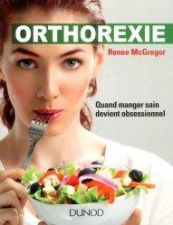 Orthorexie - Quand manger sain devient obsessionnel