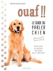 Ouaf !! - Le guide du parler chien