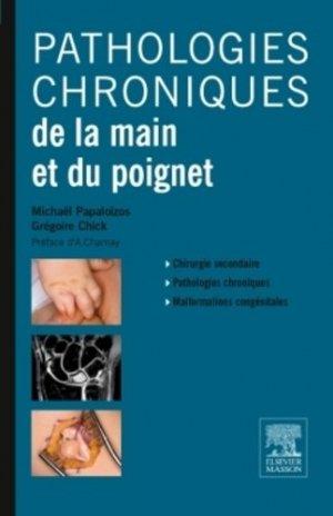 Pathologie chroniques de la main et du poignet-elsevier / masson-9782294743245