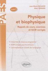 Physique et biophysique Tome 2