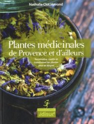 Plantes médicinales de Provence et d'ailleurs