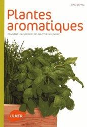 plantes aromatiques serge schall 9782841387922 ulmer comment les choisir et les cultiver. Black Bedroom Furniture Sets. Home Design Ideas