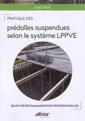 Pratique des prédalles suspendues selon le système L.P.P.V.E