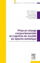 Prise en charge comportementale et cognitive du trouble du spectre autistique