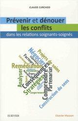 Prévenir et dénouer les conflits dans les relations soignants-soignés