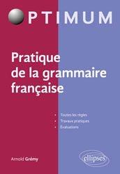Pratique de la grammaire française