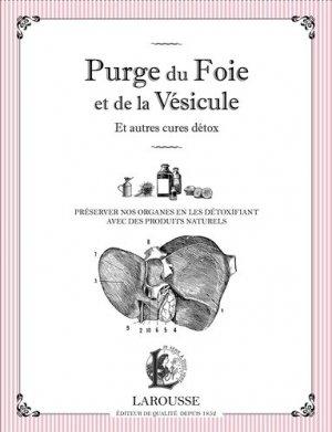 Purge du foie et de la vésicule-larousse-9782035924919