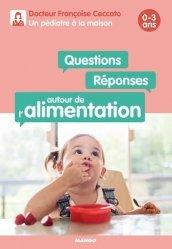Questions / Réponses autour de l'alimentation 0-3 ans