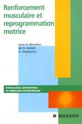 Renforcement musculaire et reprogrammation motrice